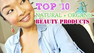 TOP 10 Favorite Natural, Organic & Vegan Beauty Products!